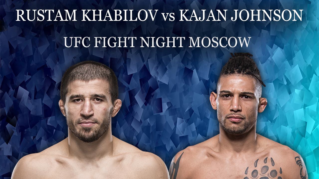 Khabilov vs Johnson at UFC Fight Night: Moscow