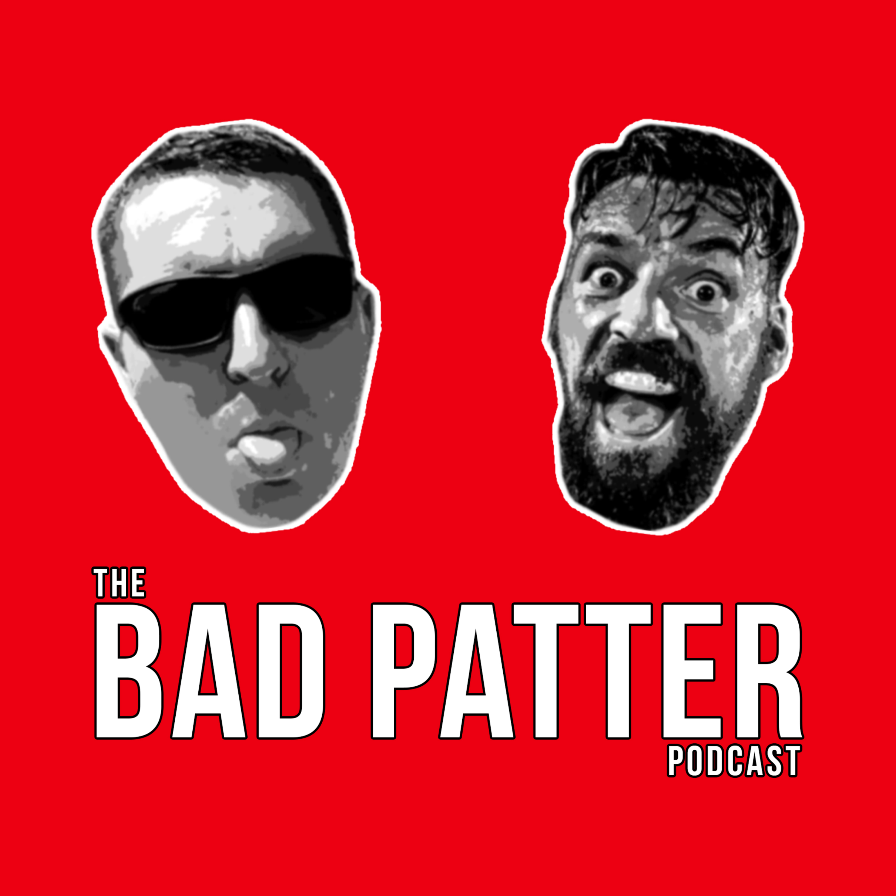 The Bad Patter Podcast